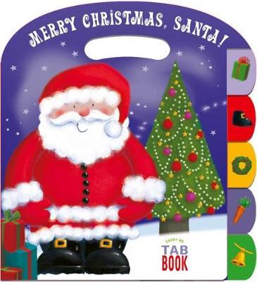 Carry Me Tabbed Book Merry Christmas Santa