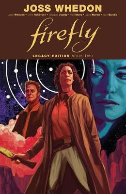Firefly: Legacy Edition Book Two by Zack Whedon