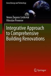 Integrative Approach to Comprehensive Building Renovations by Vesna Zegarac Leskovar
