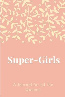 Super Girls journal by Mother Publishing