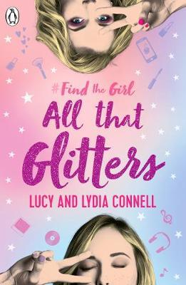 Find The Girl: All That Glitters by Lucy Connell