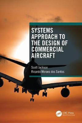 Systems Approach to the Design of Commercial Aircraft by Scott Jackson