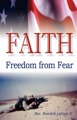 Faith: Freedom from Fear by Rev Randall Randall Lavere LL image