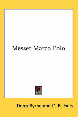 Messer Marco Polo by Donn Byrne image