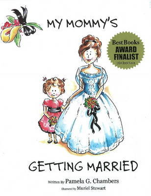 My Mommy's Getting Married by Pamela G Chambers image