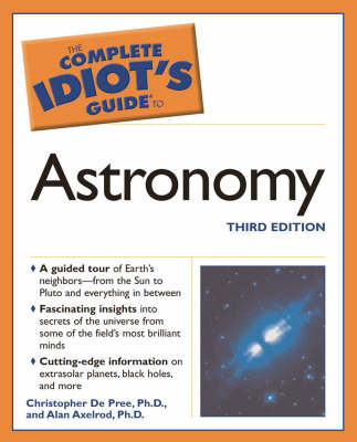 The Complete Idiot's Guide to Astronomy by Alan Axelrod image