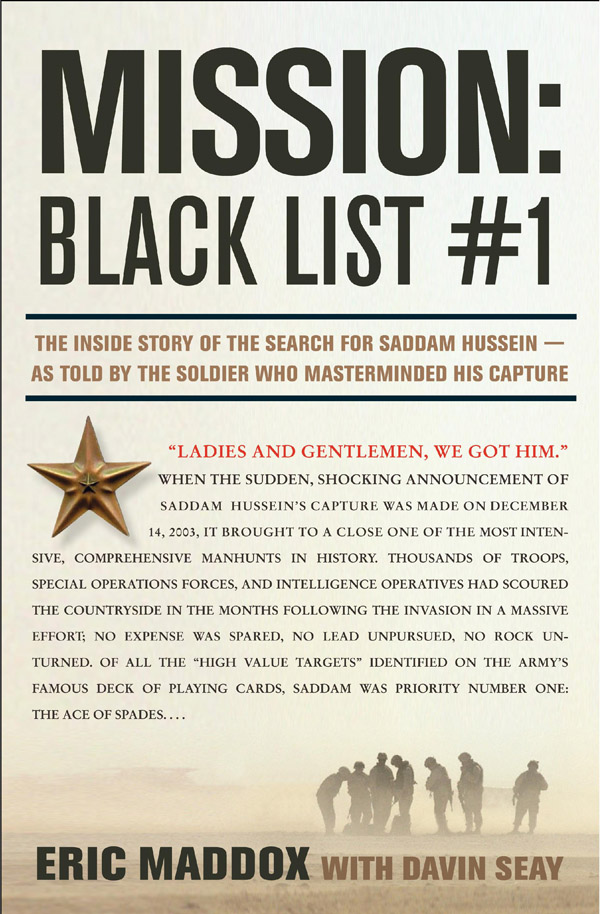 Mission: Black List #1: The Inside Story of the Search for Saddam Hussein - as Told by the Soldier Who Masterminded His Capture by Eric Maddox image