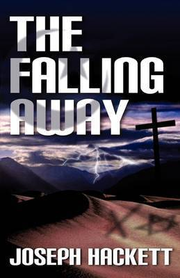 The Falling Away by Joseph Hackett