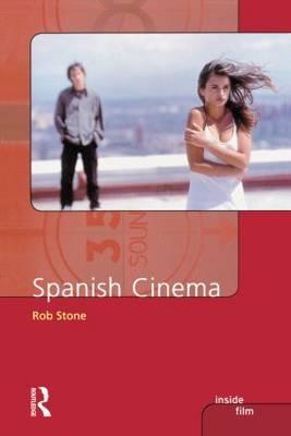 Spanish Cinema by Rob Stone