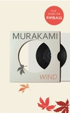 Wind/ Pinball: Two Novels by Haruki Murakami