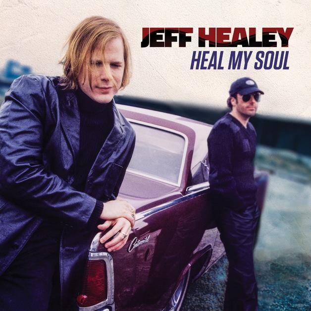 Heal My Soul by Jeff Healey