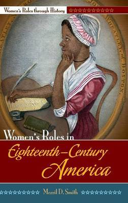 Women's Roles in Eighteenth-Century America by Merril D Smith image