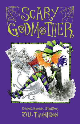 Scary Godmother Comic Book Stories by Jill Thompson