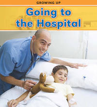 Going to the Hospital by Victoria Parker