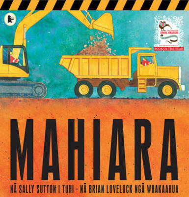 Mahiara (Roadworks Maori Version) by Sally Sutton