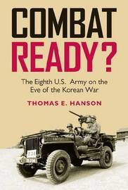 Combat Ready? by Thomas E. Hanson