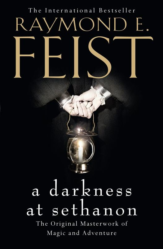 A Darkness at Sethanon by Raymond E Feist