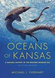 Oceans of Kansas, Second Edition by Michael J. Everhart