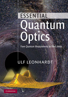 Essential Quantum Optics by Ulf Leonhardt image