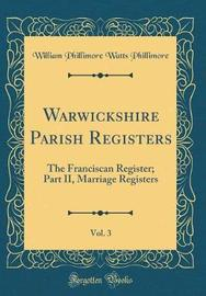 Warwickshire Parish Registers, Vol. 3 by William Phillimore Watts Phillimore image