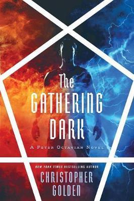 The Gathering Dark by Christopher Golden