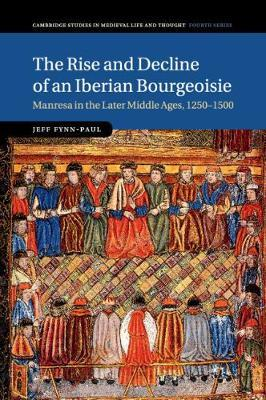 The Rise and Decline of an Iberian Bourgeoisie by Jeff Fynn-Paul image