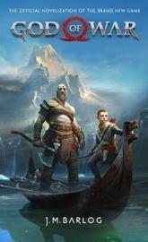 God of War - The Official Novelization by J M Barlog