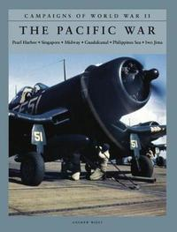 The Pacific War by Andrew Wiest