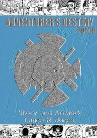 Adventurer's Destiny by Lance Jones image