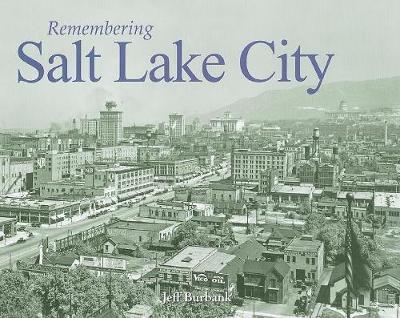 Remembering Salt Lake City image