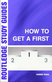 How to Get a First by Thomas Dixon image