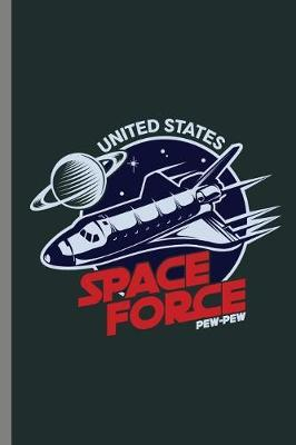 United States Space Force Pew-Pew by Queen Lovato