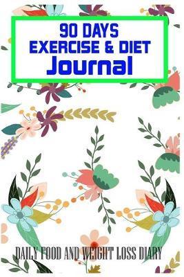 90 Days Exercise & Diet Journal by Hafiz Aldino