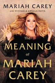 The Meaning of Mariah by Mariah Carey image