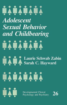 Adolescent Sexual Behavior and Childbearing by Laurie Schwab Zabin image