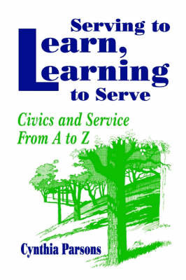 Serving to Learn, Learning to Serve by Cynthia Parsons image