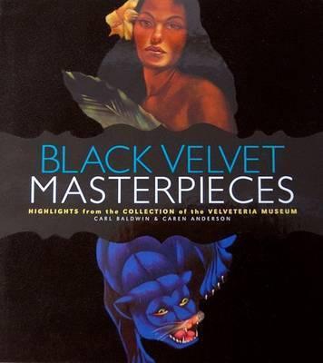 Black Velvet Masterpieces by Caren Anderson