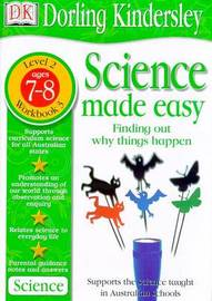 Science Made Easy Workbook 3: Finding out Why Things Happen (Level 2: Age 7-8) by Kindersley Dorling Evansdavid image