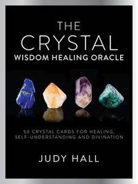 Crystal Healing Oracle Kit by Judy A. Hall