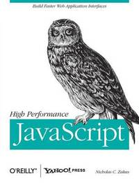 High Performance JavaScript by Nicholas C Zakas image
