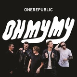 Oh My My - (Deluxe Edition) by OneRepublic