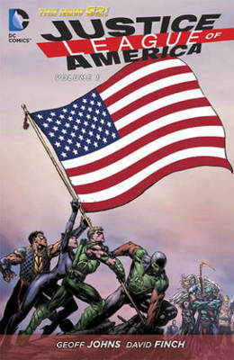 Justice League Of America Vol. 1 World's Most Dangerous (The New 52) by Geoff Johns