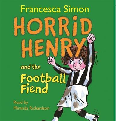 Horrid Henry and the Football Fiend by Francesca Simon image