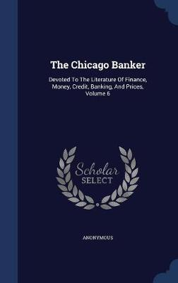 The Chicago Banker by * Anonymous