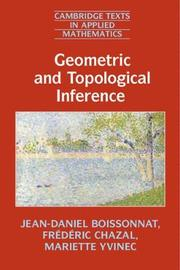 Geometric and Topological Inference by Jean-Daniel Boissonnat
