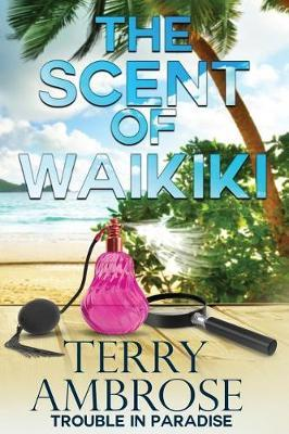 The Scent of Waikiki by Terry Ambrose image