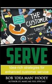 Serve! by Bob 'Idea Man' Hooey
