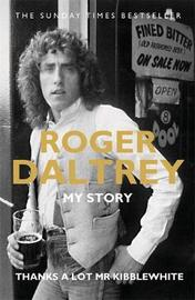 Roger Daltrey: Thanks a lot Mr Kibblewhite by Roger Daltrey