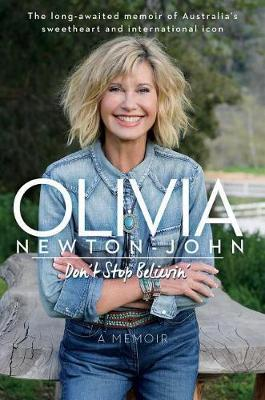 Don't Stop Believin' by Olivia Newton John