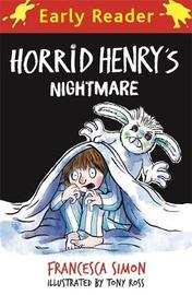 Horrid Henry Early Reader: Horrid Henry's Nightmare by Francesca Simon image